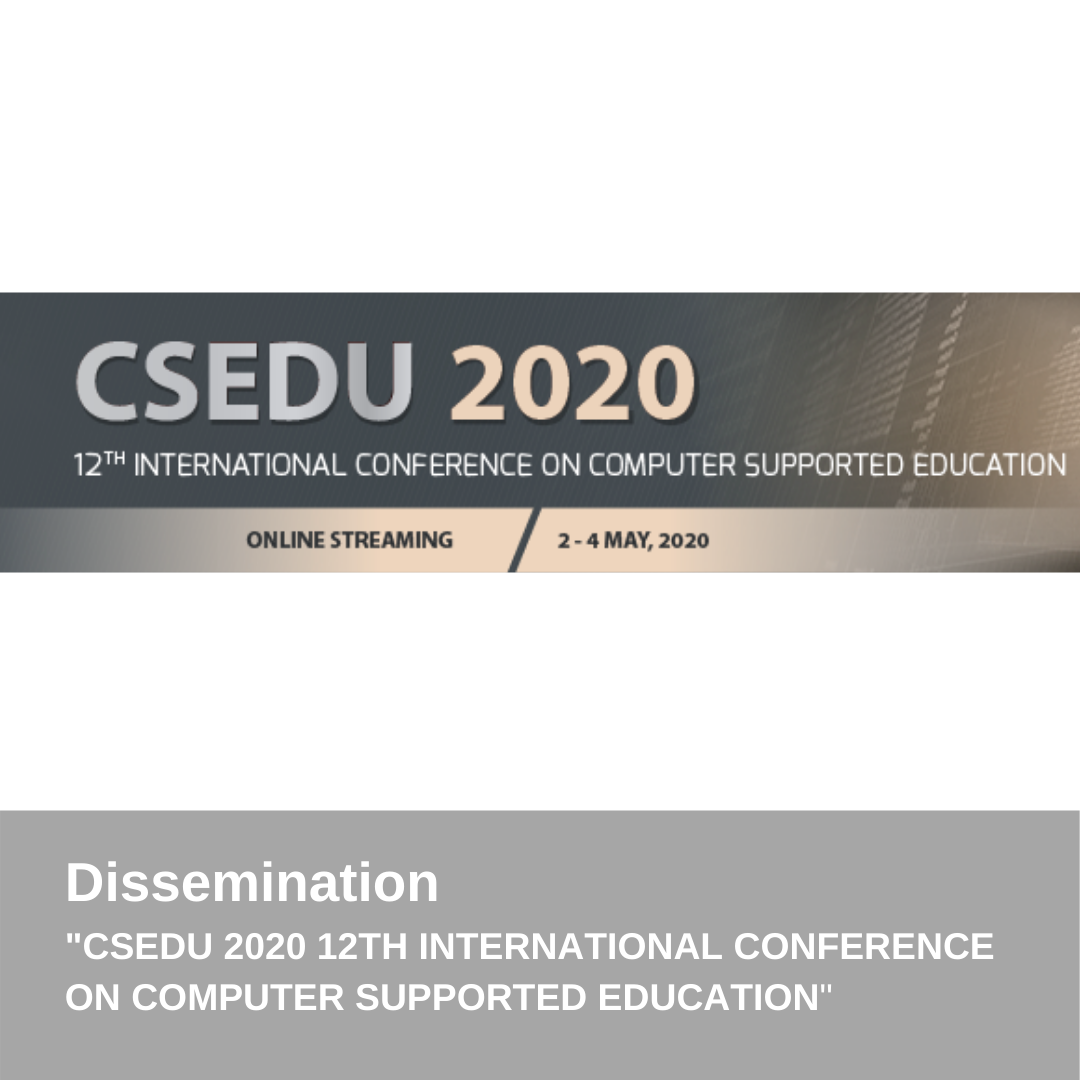 CSEDU 2020 - 12TH INTERNATIONAL CONFERENCE ON COMPUTER SUPPORTED EDUCATION