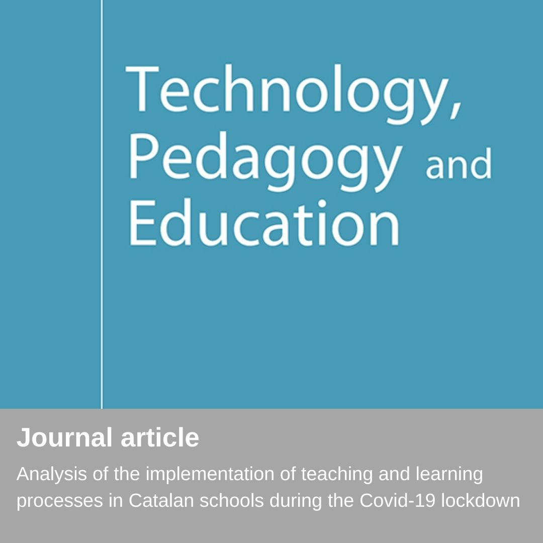Nueva publicación - Analysis of the implementation of teaching and learning processes in Catalan schools during the Covid-19 lockdown