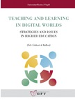 Teaching and Learning in Digital Worlds: Strategies and Issues in Higher Education